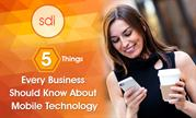 5 Things Every Business Should Know About Mobile Technology