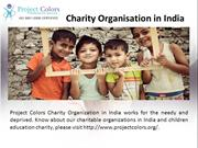 Charity organisation in India, Charitable Organizations in India