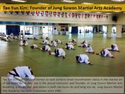 Tae Yun Kim - Founder of Jung Suwon Martial Arts Academy