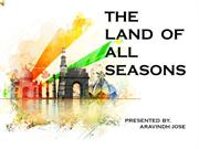 INCREADBLE  INDIA-THE LAND OF ALLSEASONS