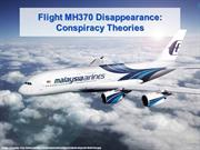Flight MH370 Disappearance Conspiracy Theories