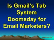 Is Gmail's Tab System Doomsday for Email Marketers