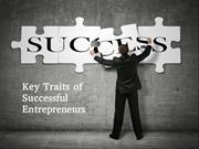 Key Traits of Successful Entrepreneurs