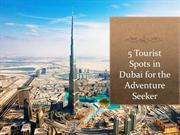 5 Tourist Spots in Dubai for the Adventure Seeker