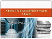 Choose the Best Dedicated Server in chicago