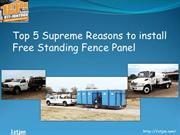 Top 5 Supreme Reasons to install Free Standing Fence Panel