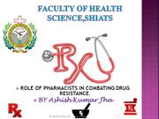 Role_of_Pharmacists_in_Combating_Drug_Resistatnce_by_Ashish Kumar Jha