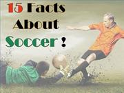 15 Facts about Soccer