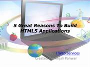 5 Great Reasons To Build HTML5 Apps