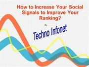 How to Increase Your Social Signals to Improve Your Ranking