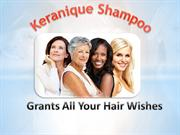 Keranique Shampoo Grants All Your Hair Wishes