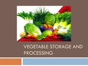 storage & processing of vegetable, post harvest, transport