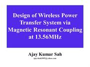 Design of Wireless Power Transfer System via Magnetic Resonant Couplin