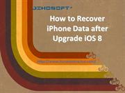 How to Restore iPhone Data after iOS 8 Update