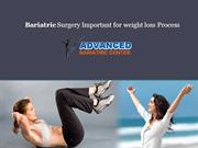 Bariatric Surgery Important for weight loss Process