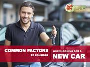 Common Factors to Consider When Looking for a New Car