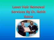 Laser Hair Removal Services By www.laserhairremovaldelhi.com