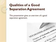 Qualities of a Good Separation Agreement