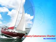 Luxury Catamarans Charter