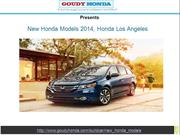 Goudy Honda:New Honda Models 2014, Honda Los Angeles