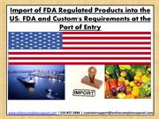 Import of FDA regulated products into US