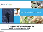 Challenges and Opportunities for the Wealth Sector in Australia 2014