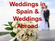 Weddings Spain | Weddings in Spain