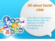 All about Social CRM An extension of CRM Landscape & its Emergence