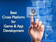 Corona is the leading Platform for Mobile Apps Development