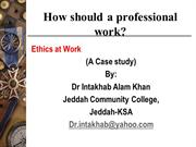 Dr Intakhab_Professional ethics- A case study