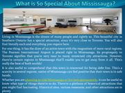 What is So Special About Mississauga ?