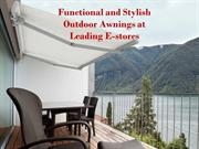 Functional and Stylish Outdoor Awnings at Leading E-stores