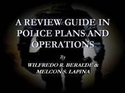 A REVIEW GUIDE IN POLICE PLANS AND OPERA