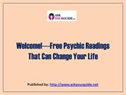 Welcome!----Free Psychic Readings That Can Change Your Life