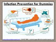 Infection Prevention for Dummies