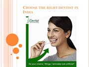 Choose the right dentist in India