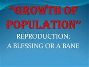 GROWTH OF POPULATION''