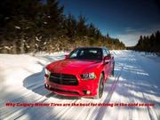 Why Calgary Winter Tires are the best for driving in the cold season