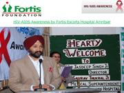 HIV-AIDS Awareness by Fortis Escorts Hospital Amritsar