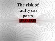 The Risk of Faulty Car Parts