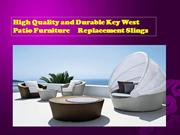 High Quality and Durable Key West Patio Furniture Replacement Slings