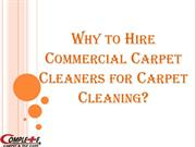 Why to Hire Commercial Carpet Cleaners for Carpet Cleaning