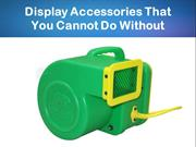 Display Accessories That You Cannot Without