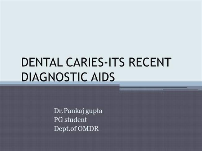 Recent Advancement in Dental Caries Detection |authorSTREAM
