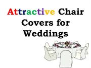 Attractive Chair Covers for Weddings