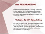 NW Remarketing equipments