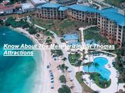 Know About The Mesmerizing St Thomas Attractions