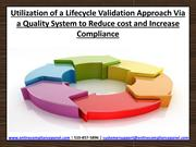 Utilization of a lifecycle validation approach