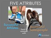Five Attributes Successful Athletes Have in Common with Successful Sal