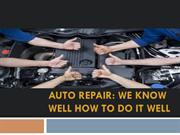 Auto Repair We know well how to do it well